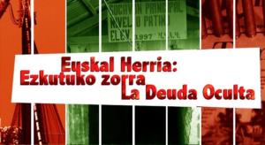 'Euskal Herria: Ezkutuko Zorra' dokumentala