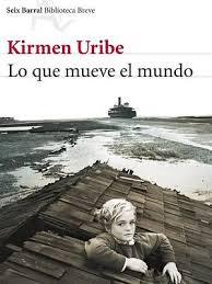 """Kirmen Uribe nos presenta su libro """"Lo que mueve el mundo"""""""