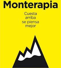 """""""Monterapia: cuesta arriba se piensa mejor"""""""