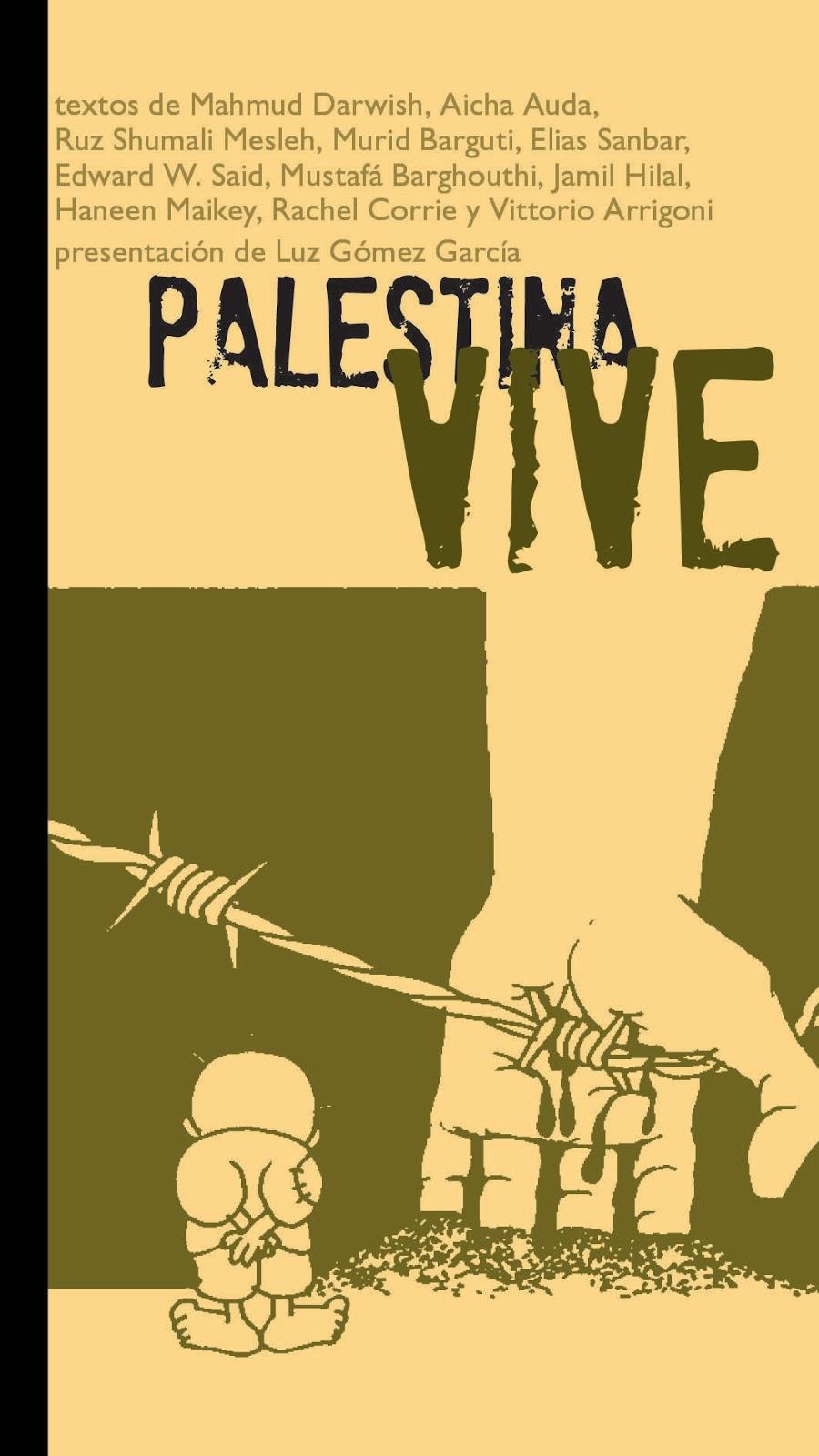 """Uhintifada 164: """"Palestina vive"""". Acción literaria contra la normalización de Israel"""