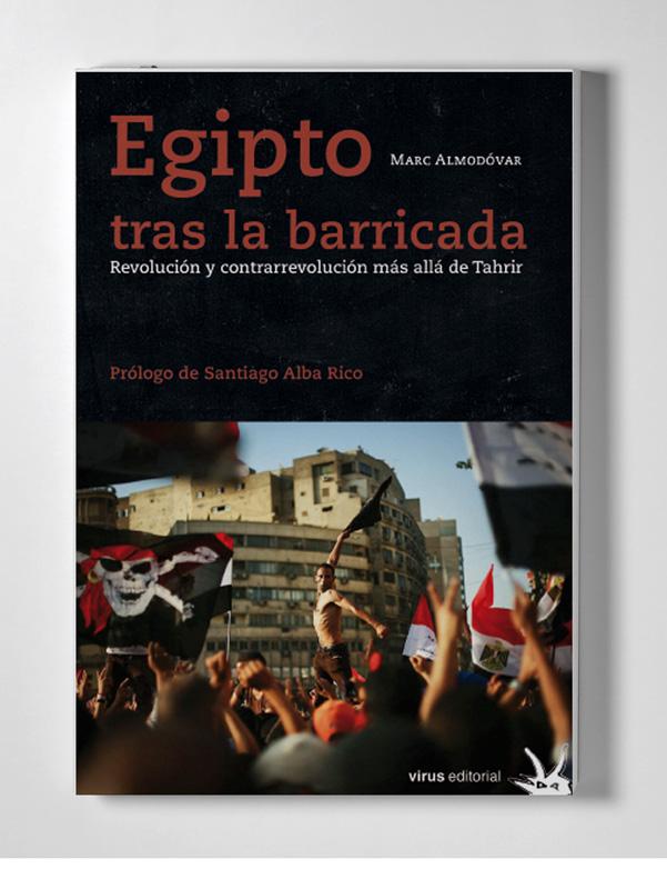 «Egipto tras la barricada» de Marc Almodóvar
