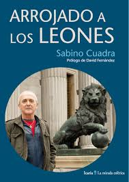 """""""Arrojado a los leones"""" de Sabino Cuadra"""
