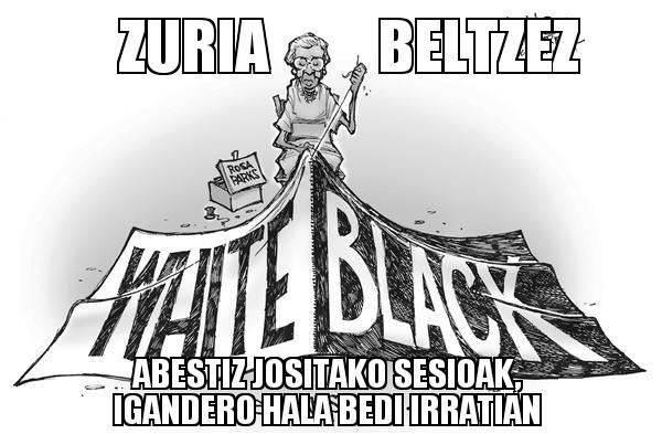 193.- Zuria Beltzez 14-03-09 (erritmo amaigabea)