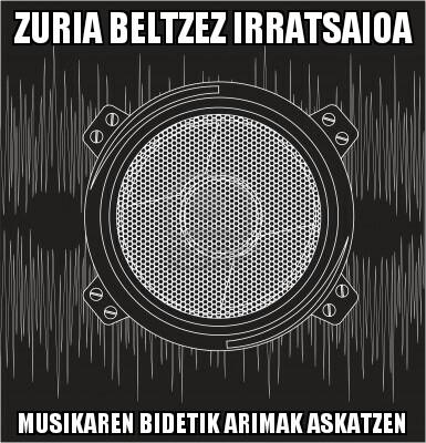 208.- Zuria Beltzez 14-07-06 (kobazulo sonikoa)