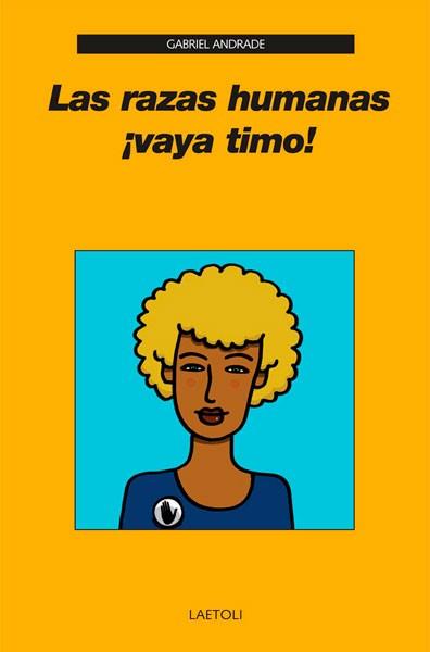 """Las  razas  humanas,  Vaya  Timo"""