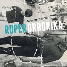Ruper Ordorika nos presenta su nuevo disco
