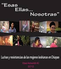 Sobre las luchas y resistencias de las mujeres lesbianas en Txiapas.