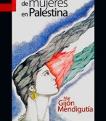 Uhintifada 244: Charlamos con Mar Gijón de la historia del movimiento de mujeres en Palestina