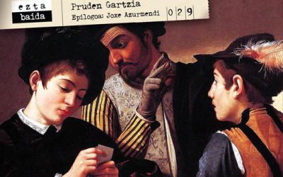 No  Fiutxur  –  Pruden  Gartziarekin  solasean