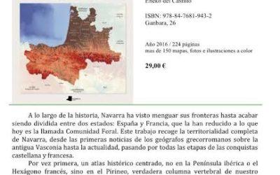 """Hordago  Nabarra  201:  """"Atlas  histórico  de  Navarra""""  de  Eneko  del  Castillo"""