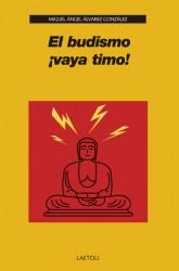 """Hablamos sobre el libro """"El budismo ¡vaya timo!"""""""