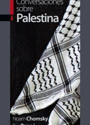 Uhintifada 261: Ilan Pappe y Noam Chomsky conversando sobre Palestina
