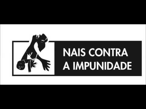 """NAIS  CONTRA  A  IMPUNIDADE:  """"Nos  quieren  condenar  por  pedir  justicia"""""""