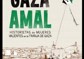 Uhintifada 273: Gaza Amal. Historietas de las mujeres valientes de Gaza en formato de cómic.