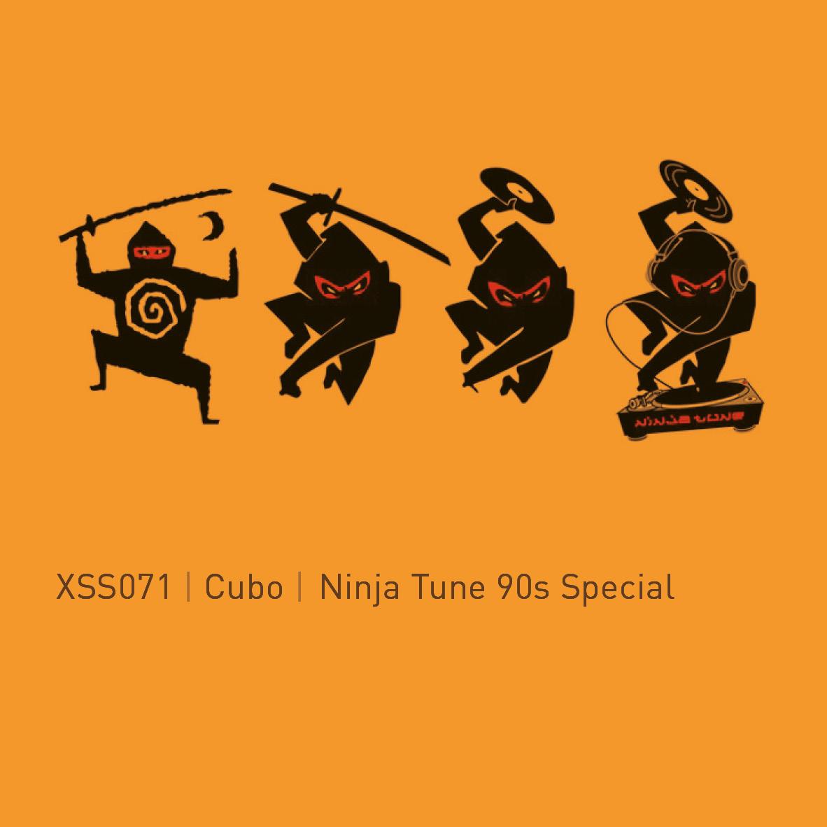 XSS071 | Cubo | Ninja Tune 90s Special