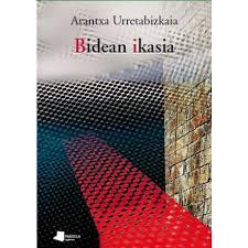 """""""Bidean Ikasia"""" de Arantxa Urretabizkaia, una lucha por la igualdad en el alarde"""