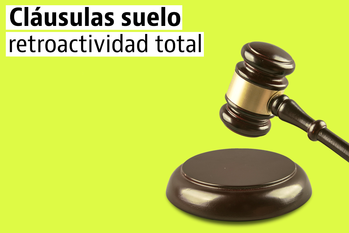 Claúsulas Suelo: Varapalo judicial y resistencia de los bancos a devolver lo cobrado de más