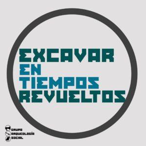 Excavar en Tiempos Revueltos Vol. X