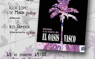 """Gestion a la vasca (II) el oasis vasco"" con Igor Meltxor"