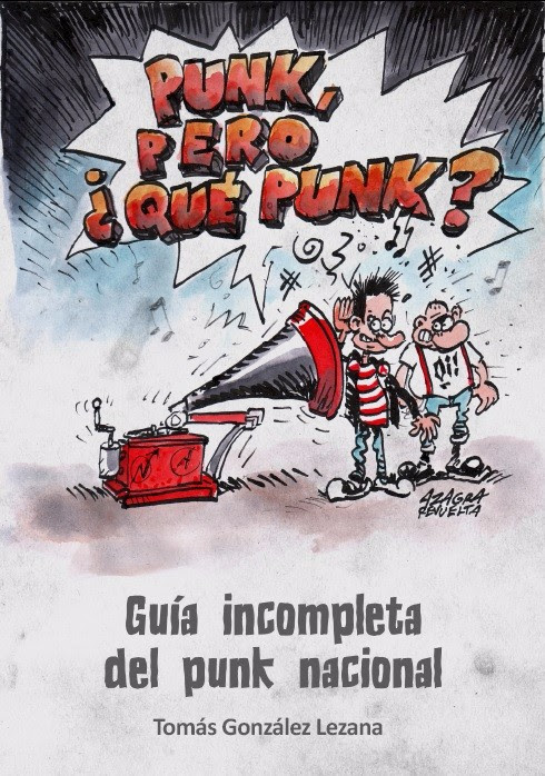 "Tomás  González  (La  Fonoteca):  ""Punk,  Pero  ¿Qué  Punk?"""