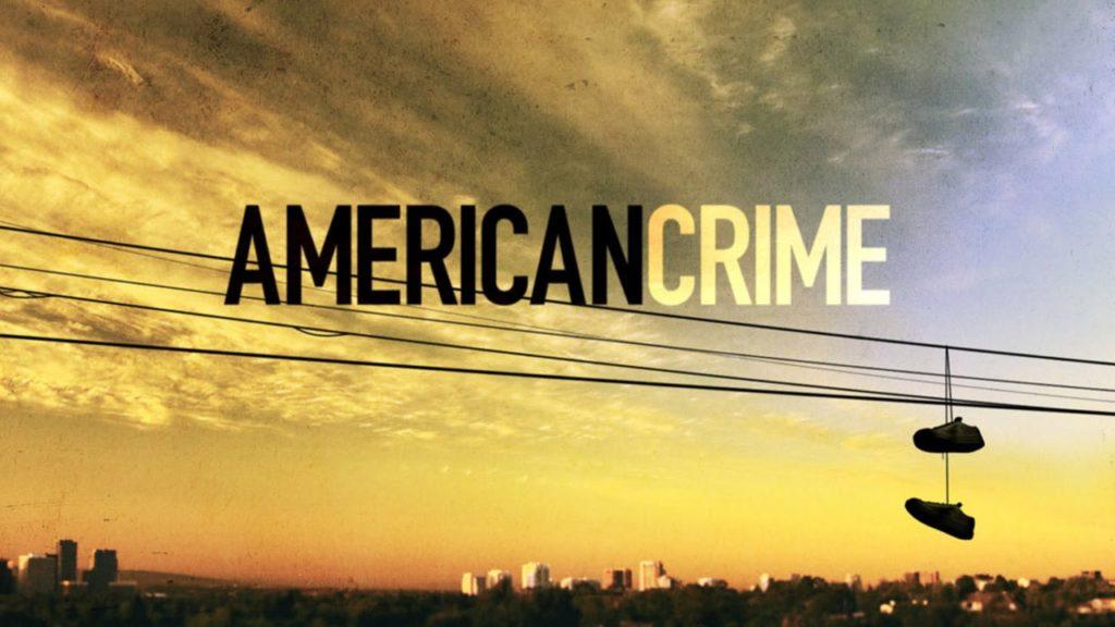 "SerialK | ""La pesadilla americana""- American Crime | Guillermo Paniagua-"