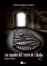 """Fermin  Ezkieta  (autor  de  """"Los  fugados  de  Ezkaba""""):  """"¿Cuál  es  el  paradero  de  los  206  ejecutados?"""""""