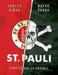 """Carles  Viñas  (coautor  de  «St.  Pauli.  Otro  fútbol  es  posible»):  """"El  gran  éxito  del  St.  Pauli  es  el  empoderamiento  de  la  afición"""""""