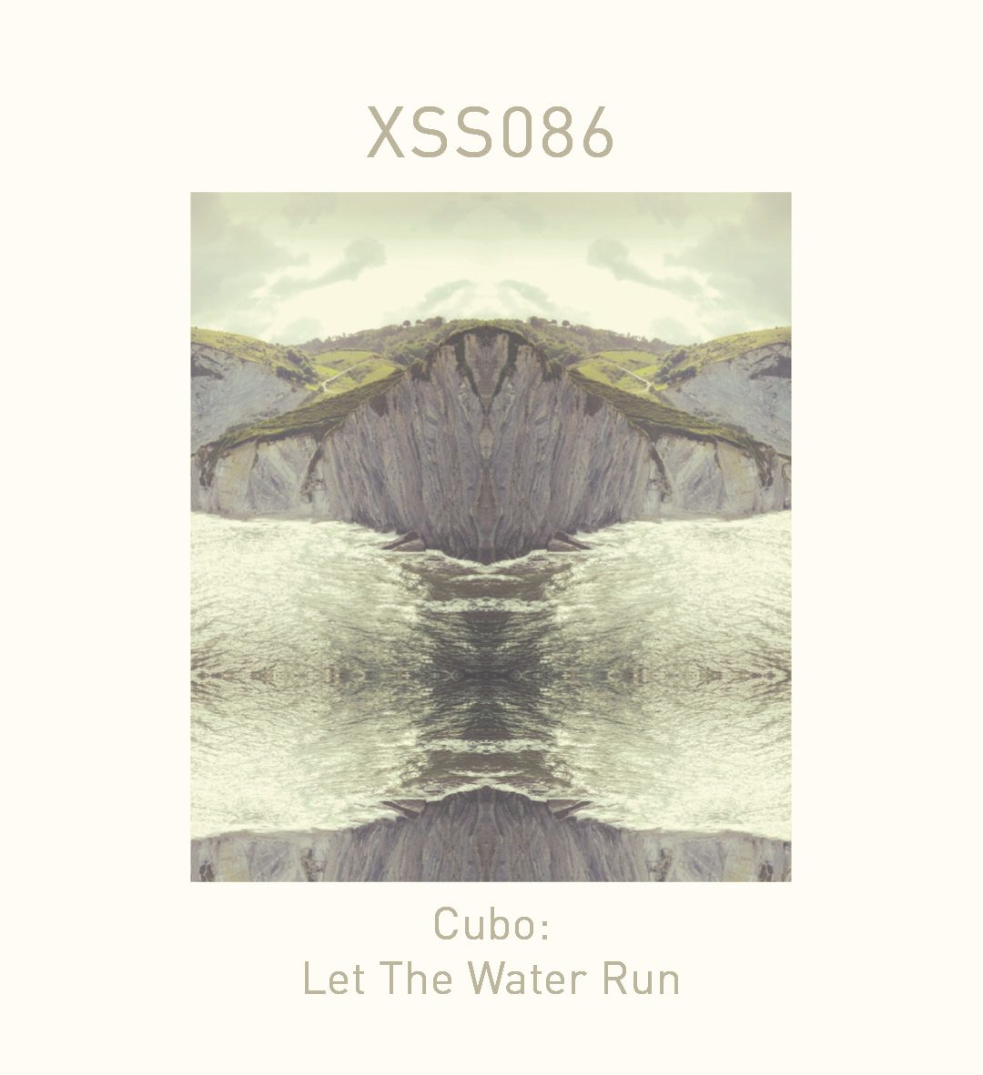 XSS086 | Cubo | Let The Water Run