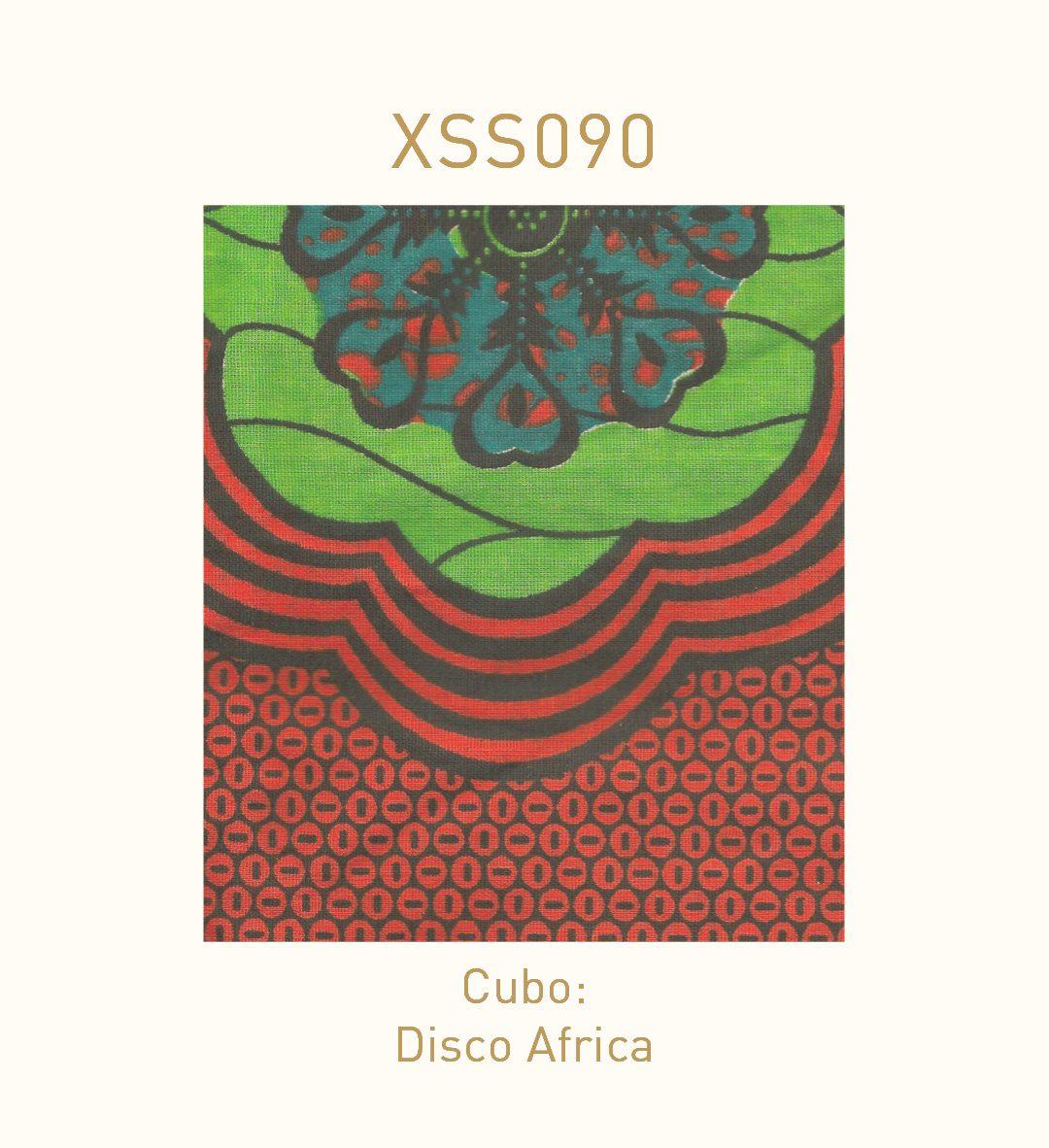 XSS090 | Cubo | Disco Africa