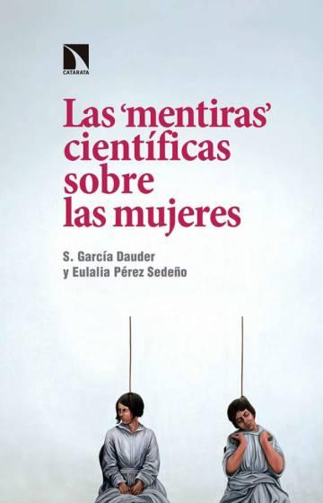 """Eulalia Pérez Sedeño: """"Cuando un hombre y una mujer hacen un descubrimiento conjuntamente, por lo general se le reconoce a él y no a ella"""""""