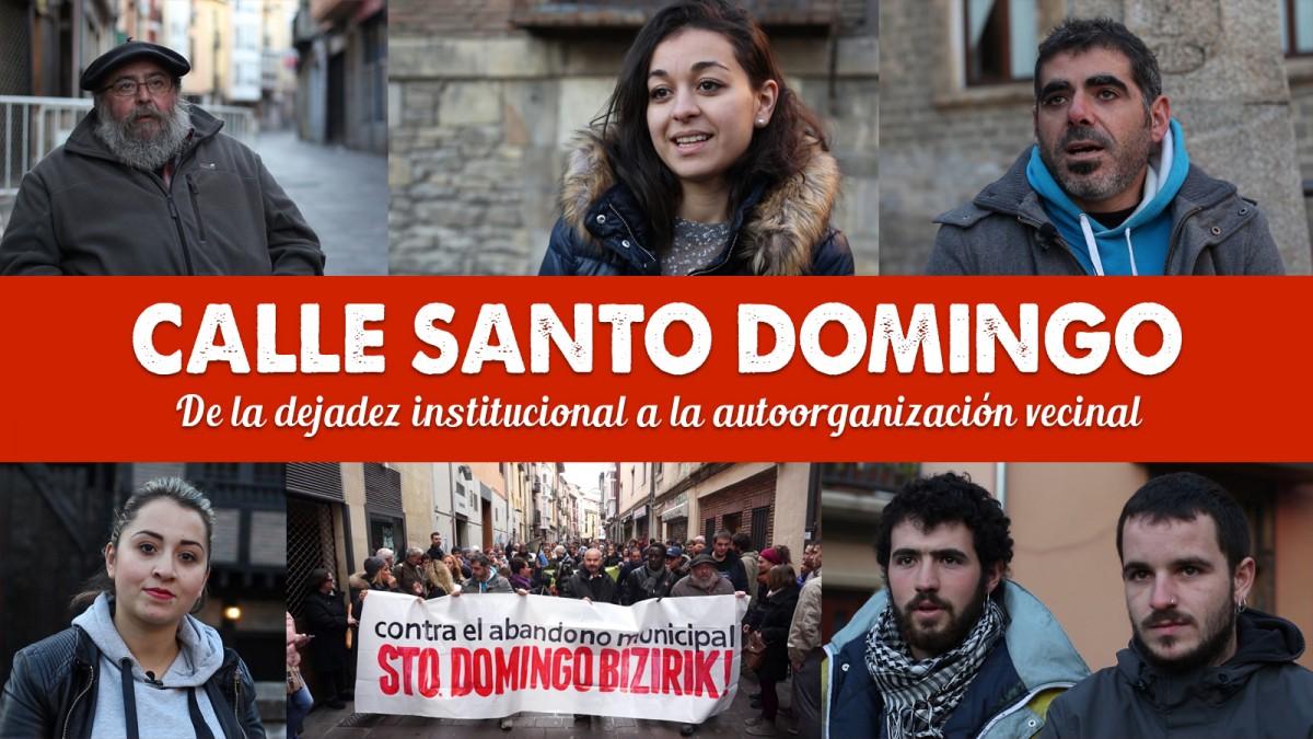 Calle Santo Domingo, de la dejadez institucional a la autoorganización vecinal