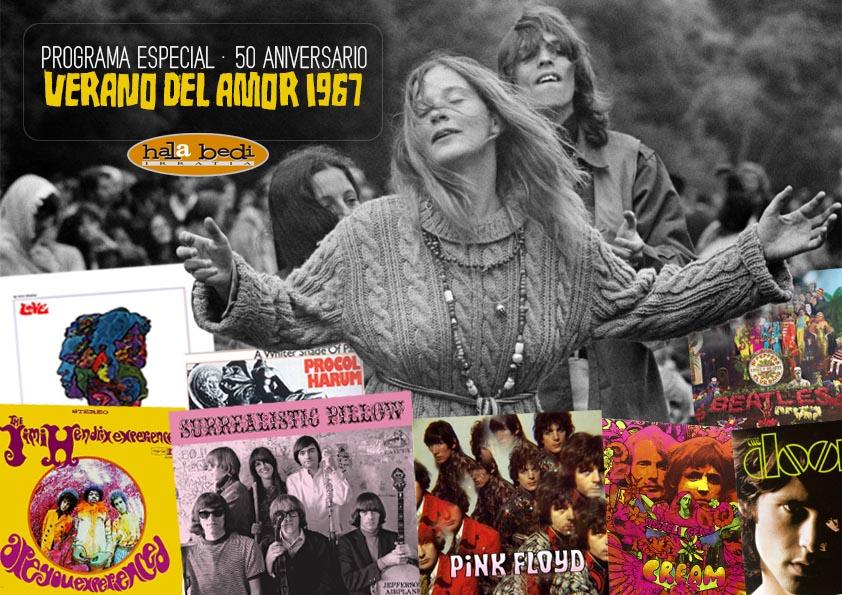 Especial Verano del Amor 1967 – 50 Aniversario