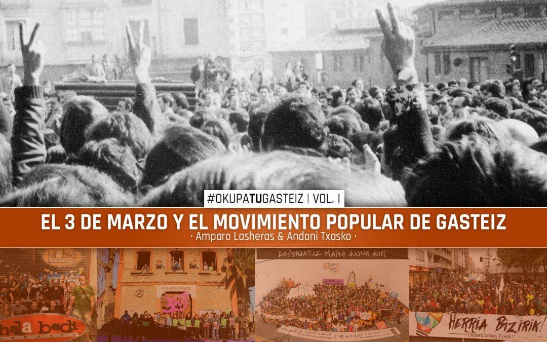 #OkupaTUGasteiz | El 3 de Marzo y el movimiento popular de Gasteiz
