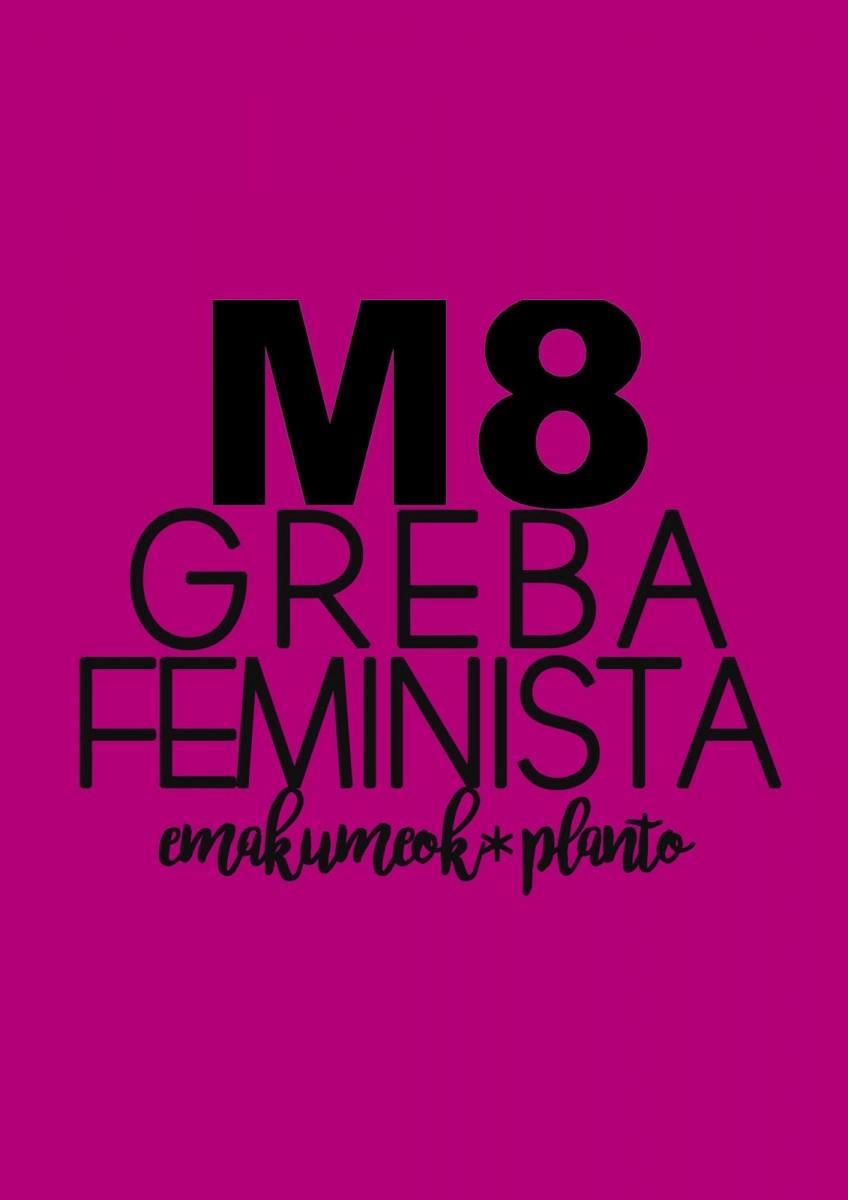 O no será | Huelga feminista, desde Euskal Herria hasta Ecuador