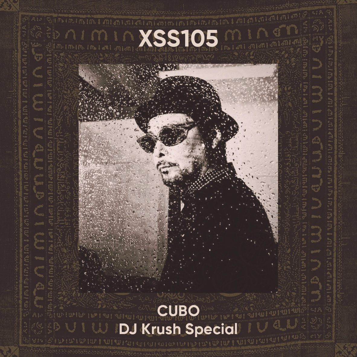 XSS105 | Cubo | DJ Krush Special