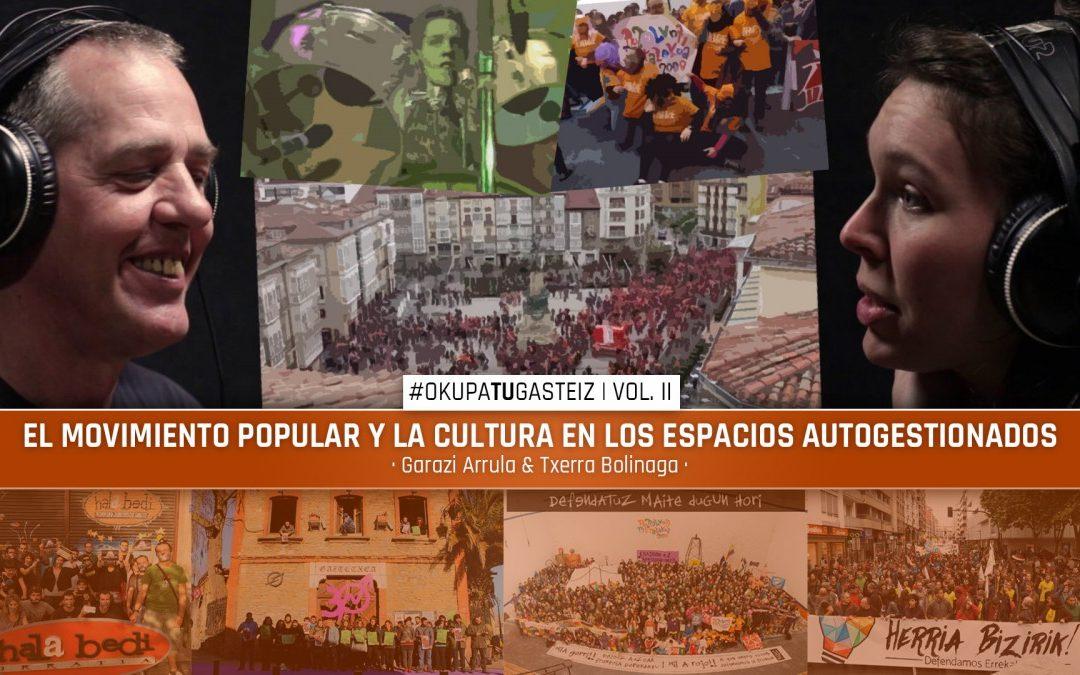 #OkupaTUGasteiz | El movimiento popular y la cultura en los espacios autogestionados