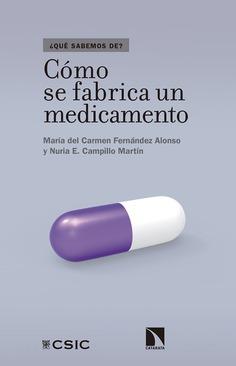 CIENCIA | Cómo se fabrica un medicamento