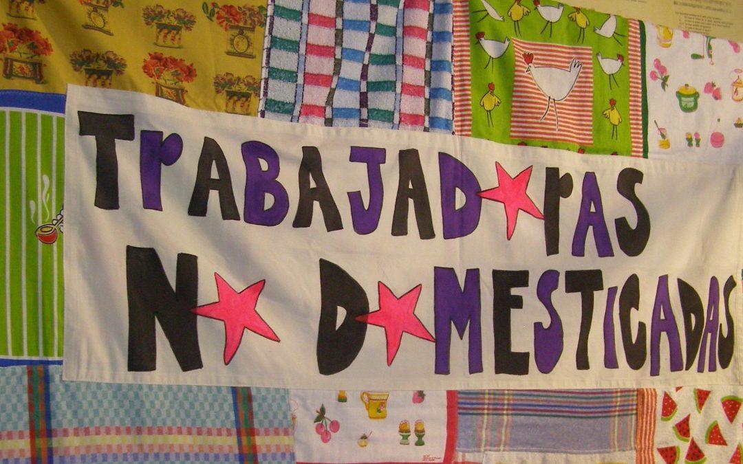"""""""Trabajadoras no domesticadas"""", un diagnóstico participativo y plan de Acción Integral"""