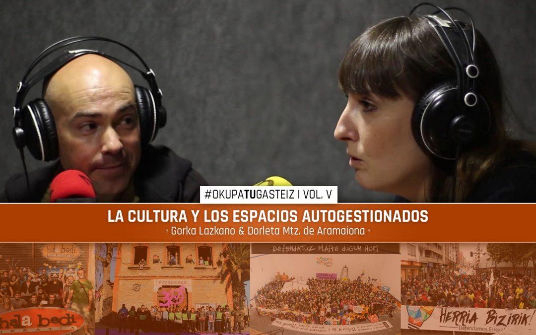 #OkupaTUGasteiz | La cultura y los espacios autogestionados