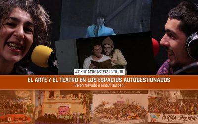 #OkupaTUGasteiz | El arte y el teatro en los espacios autogestionados