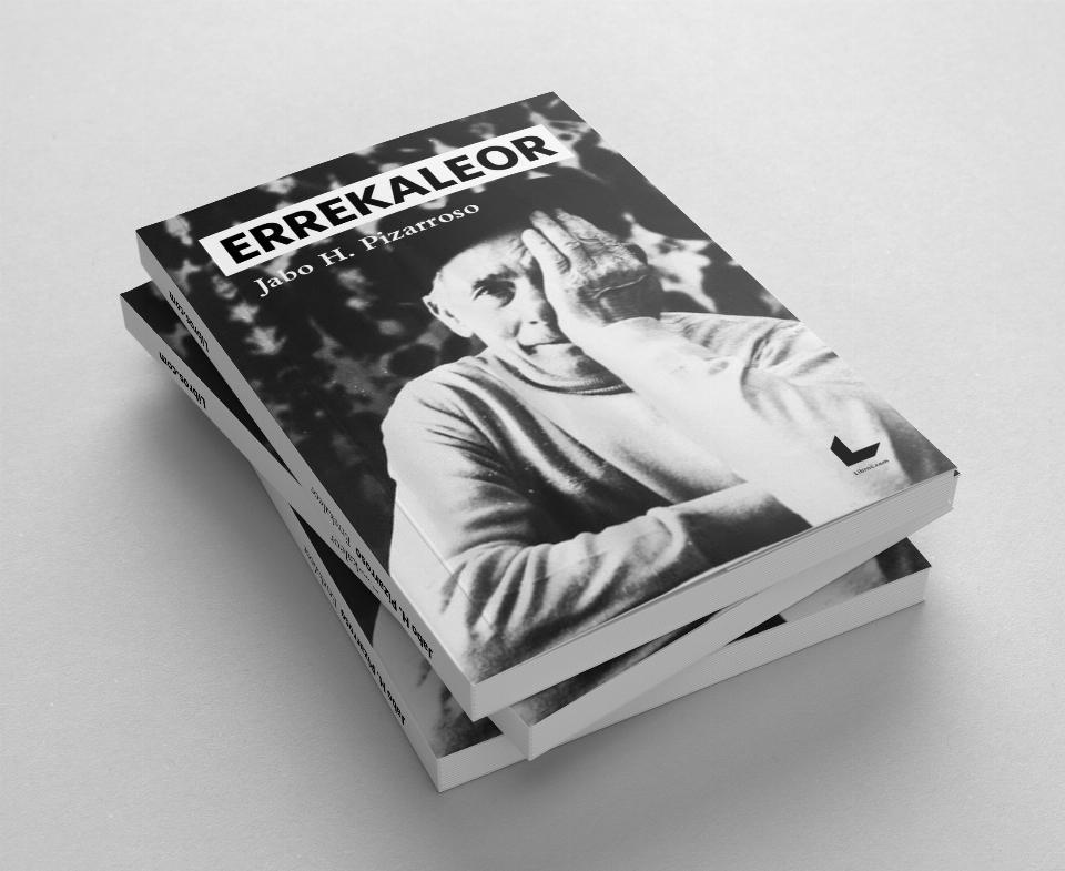 Jabo H. Pizarroso ya tiene su último libro: 'Errekaleor', con Romualdo Barroso como uno de sus protagonistas