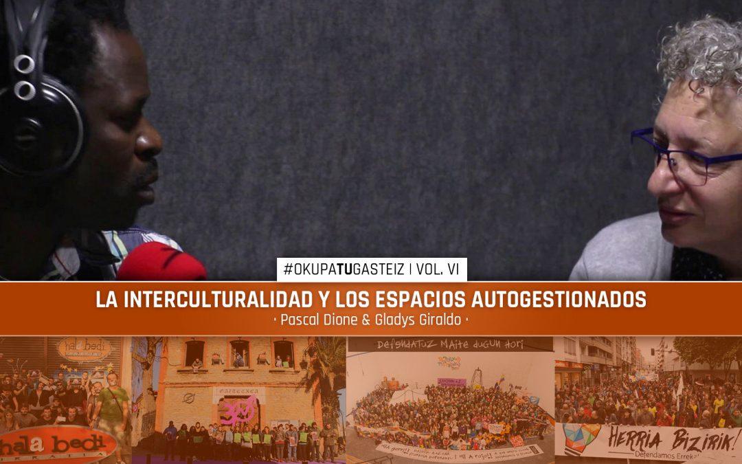 #OkupaTUGasteiz | La interculturalidad y los espacios autogestionados
