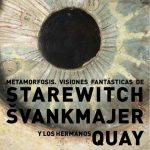 Laboratorio Plat de Cine: Expo Metamorfosis Jan Svankmajer