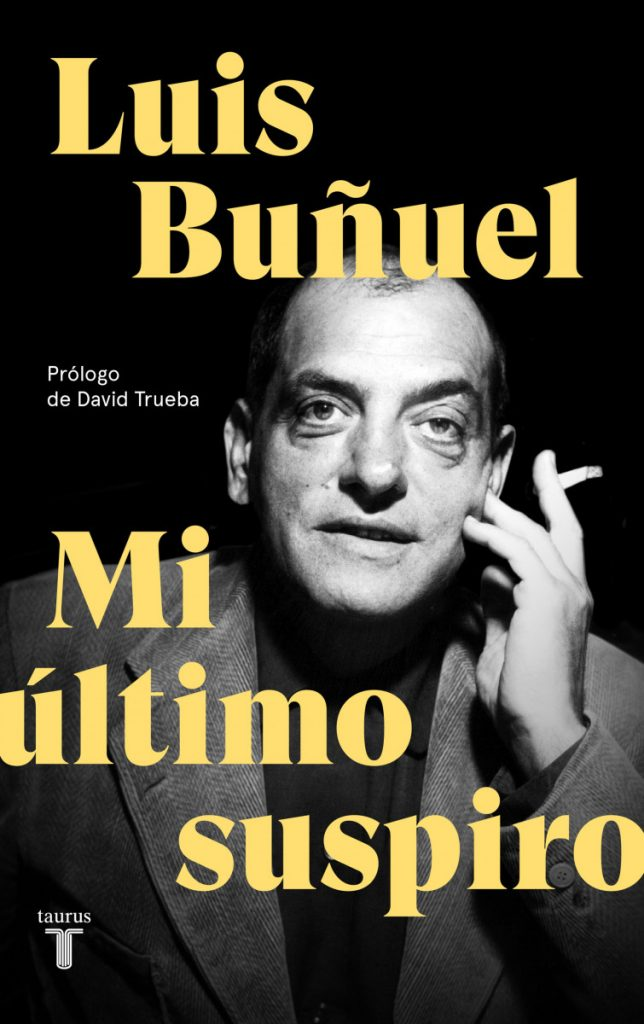 """Laboratorio Plat de Cine: Luis Buñuel """"Mi último suspiro"""" II"""