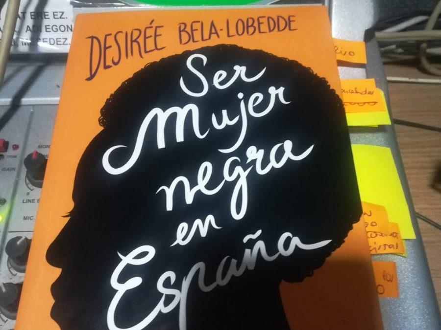 O no será | Ser mujer negra… con Desireé Bela-Lobedde