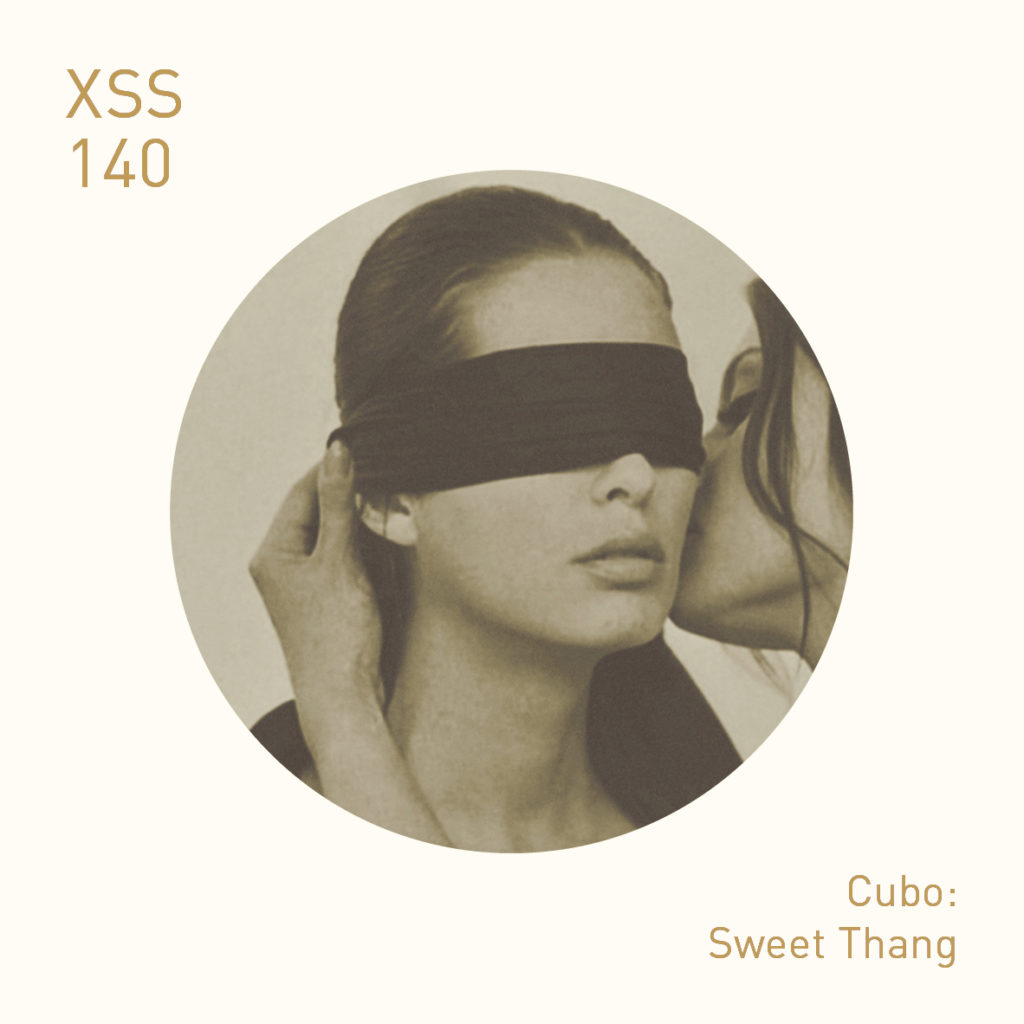 XSS140 | Cubo | Sweet Thang