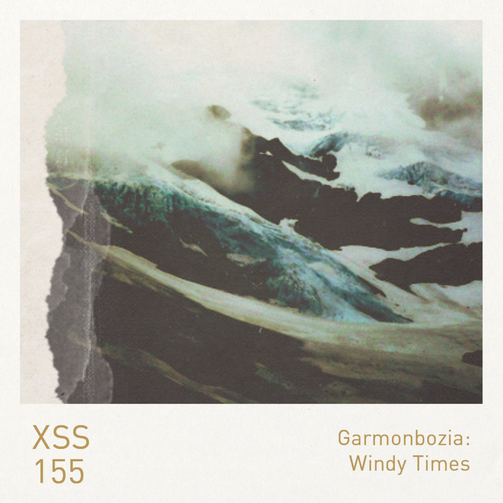 XSS155 | Garmonbozia | Windy Times
