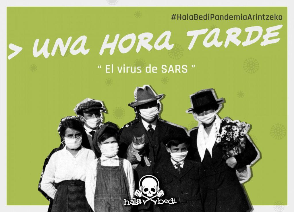 Una Hora Tarde: El virus SARS