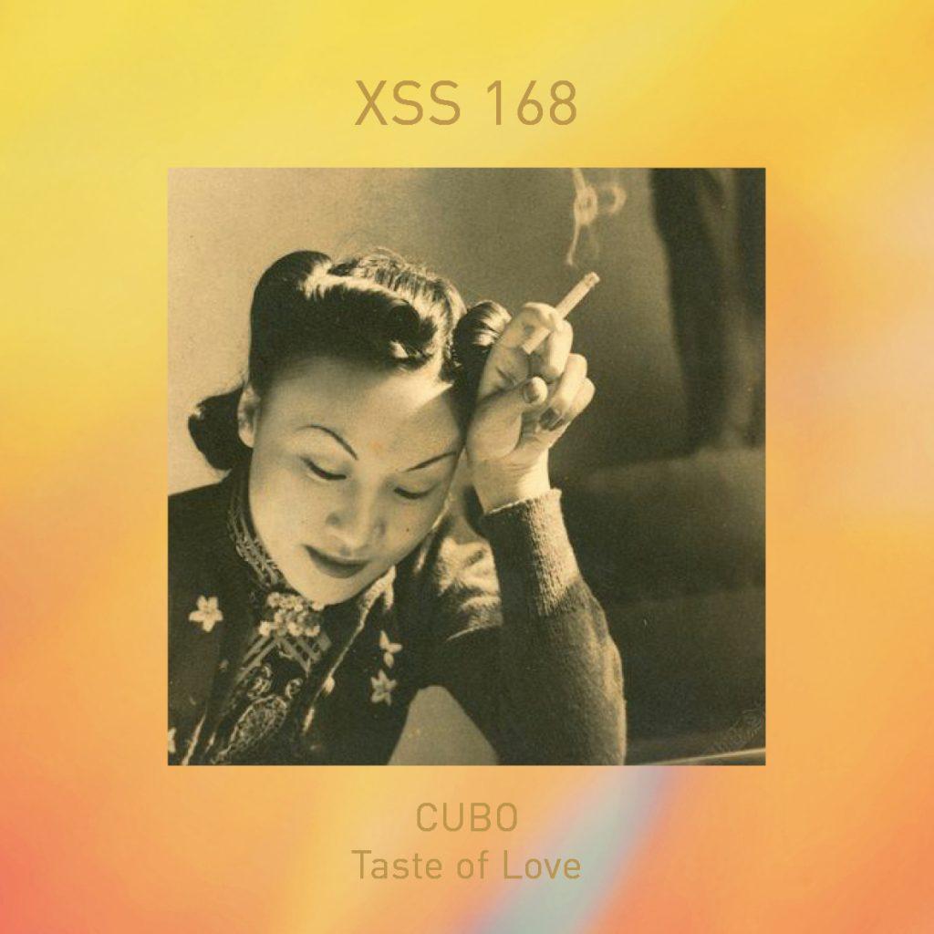 XSS168 | Cubo | Taste of Love