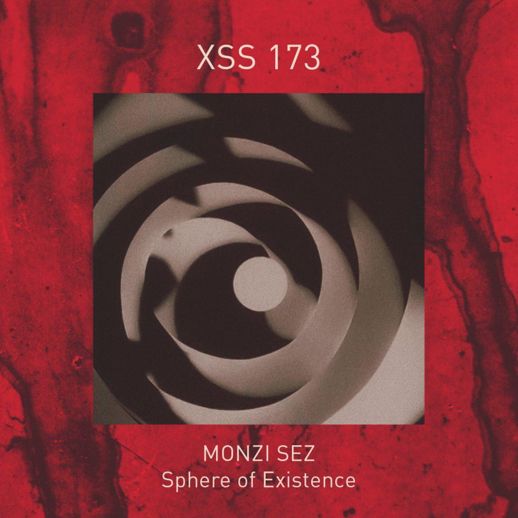 XSS173 | Monzi Sez | Sphere Of Existence